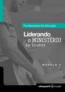 LIDERANDO O MINISTÉRIO DE LOUVOR